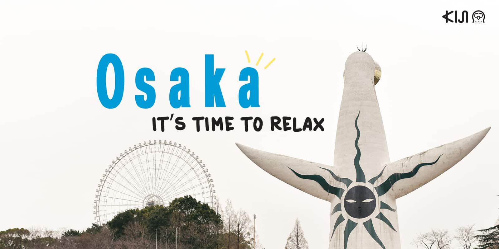 Osaka It's time to relax
