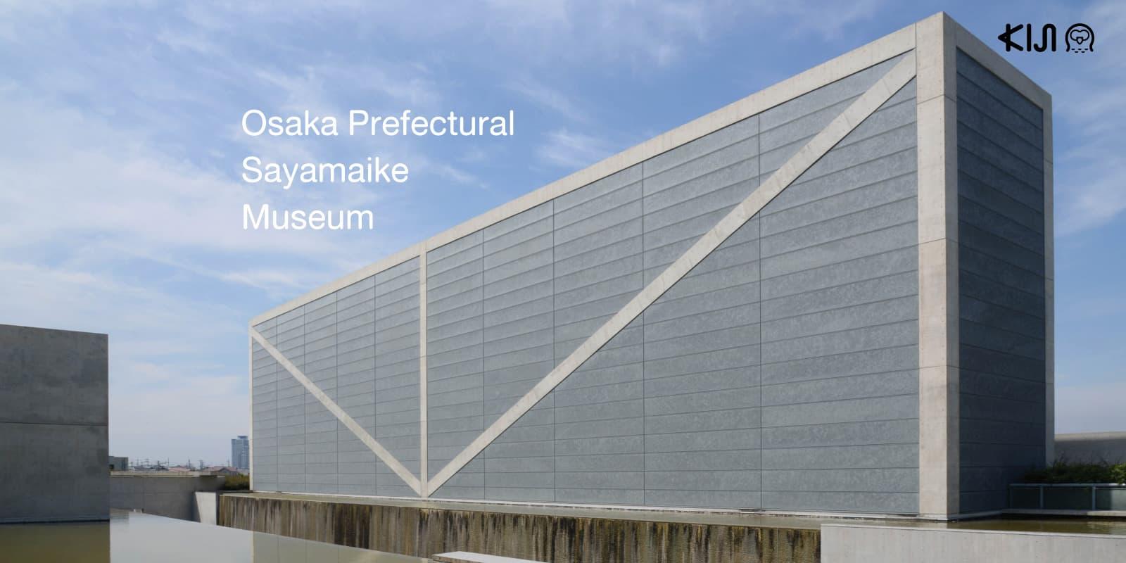 Osaka Prefectural Sayamaike Museum